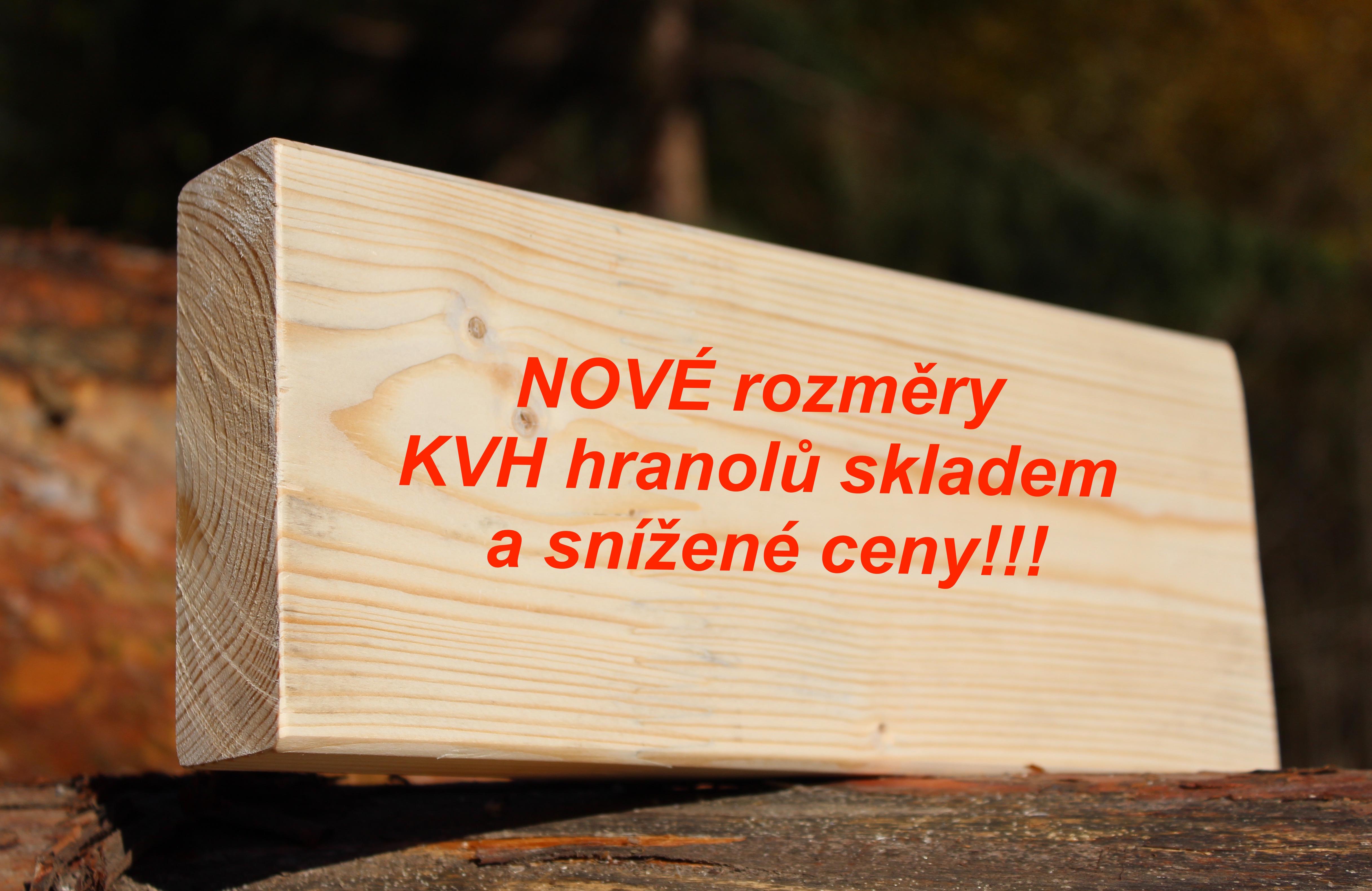 Snížené ceny a rozšíření sortimentu KVH hranolů