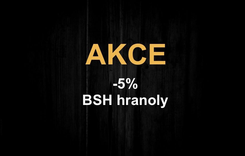AKCE na BSH hranoly