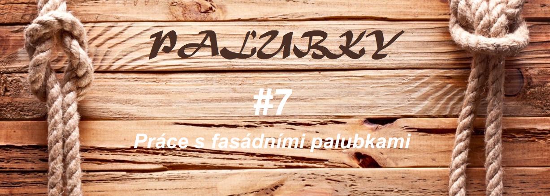 Palubky – #7 Práce s fasádními palubkami