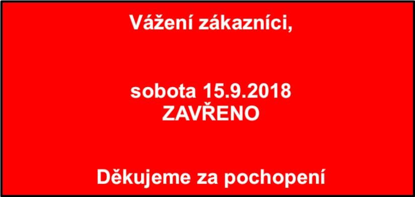 Sobota 15.9.2018 – ZAVŘENO