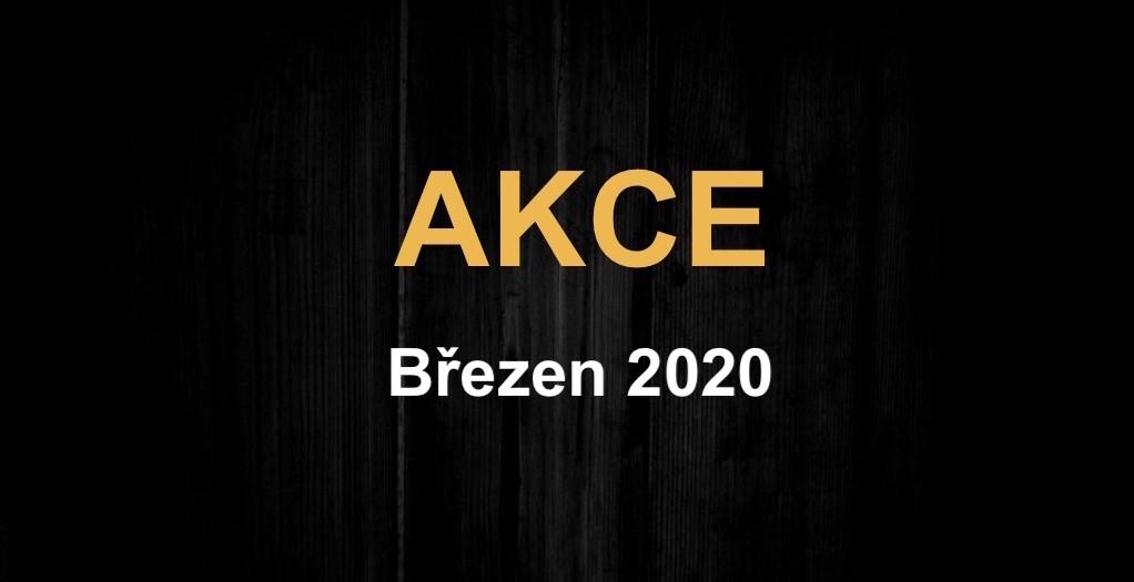 AKČNÍ NABÍDKA – Březen 2020
